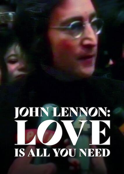 John Lennon: Love Is All You Need